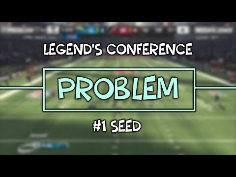 How Problem Captured the #1 Seed | Madden 18 Ultimate League Legend's Conference