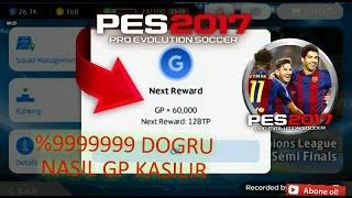 NASIL GP KASILIR %9999999 DOGRU 《PES 2017 MOBİLE》