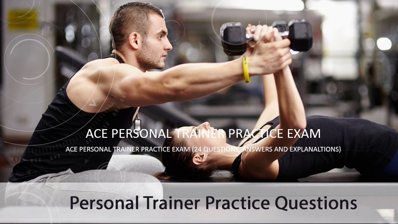 Ace Personal Trainer Practice Exam Youtube