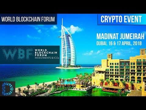 Crypto Events - World Blockchain Forum - Highlight Video - Burj al Arab, Dubai