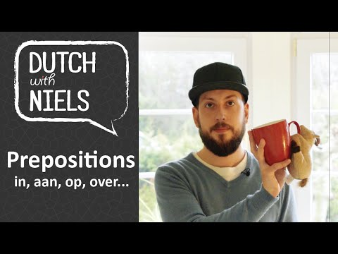 Learn Dutch: Prepositions (Voorzetsels) - with Niels!