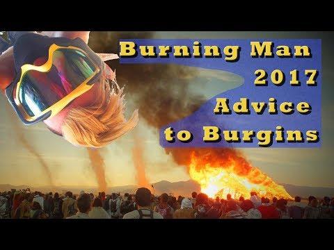 Burning Man 2017 - Advice To Burgins