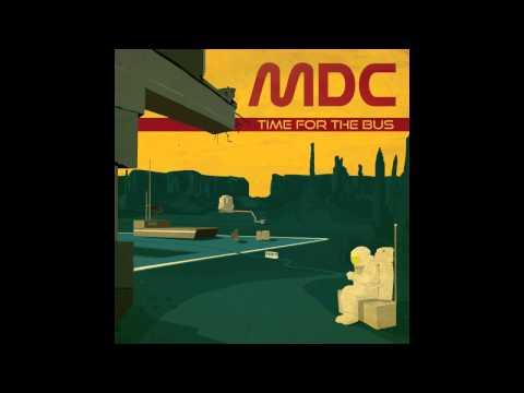 MDC - Time For The Bus [FULL ALBUM - ODGP089]