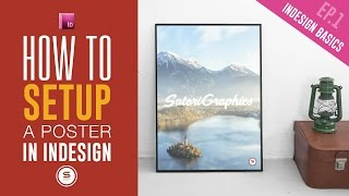 INDESIGN BASICS Ep1 - How To Make A Poster Using InDesign