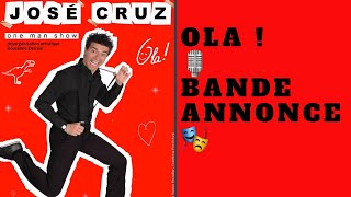OLA ! - one man show B.A. - JOSÉ CRUZ