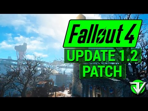 FALLOUT 4: Update 1.2 PATCH Notes! (New Features and Fixes)