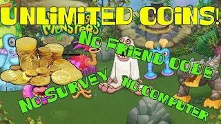 MySingingMonsters UNLIMITED COINS!! NO SURVEY!, NO FRIEND CODE!, NO COMPUTER!