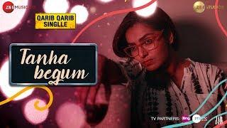 Tanha Begum | Irrfan | Parvathy | Antara Mitra | Neeti Mohan | Rochak Kohli | Qarib Qarib Singlle