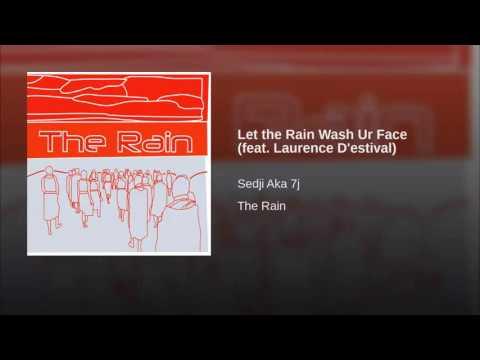 Let the Rain Wash Ur Face feat. Lolo Irving