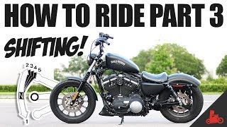 How To Ride A Motorcycle: Pąrt 03 - Shifting