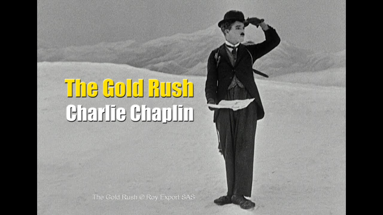 Charlie Chaplin - Chilkoot Pass / The Lone Prospector - The Gold Rush