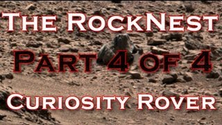 The RockNest From Curiosity Rover Part 4 of 4 - WhatsUpInTheSky37