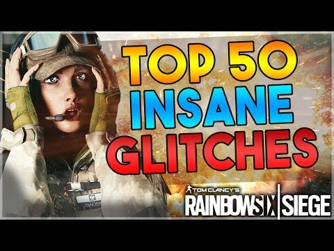 TOP 50 INSANE WORKING GLITCHES IN RAINBOW SIX SIEGE