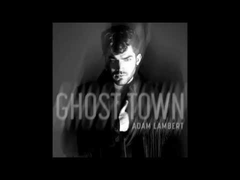 Adam Lambert   Ghost Town Audio