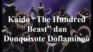 "Kaido ""The Hundred Beast"" dan Donquixote Doflamingo"