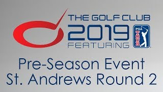 The Golf Club 2019 - Society St. Andrews Event Round 2