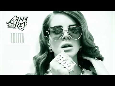 Lana Del Rey • Lolita