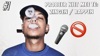 PROBEER NIET MEE TE ZINGEN, NEDERLANDSE HIP-HOP EDITIE
