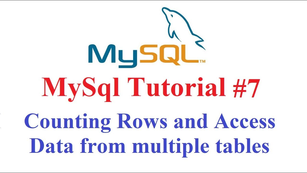 Mysql tutorial 7 counting rows and select data from multiple mysql tutorial 7 counting rows and select data from multiple table gamestrikefo Choice Image