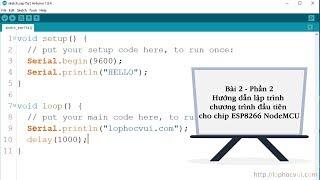 Bài 2 - Phần 2- Hướng dẫn lập trình chương trình đầu tiên cho chip ESP8266  NodeMCU