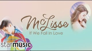 McLisse - If We Fall In Love (Official Lyric Video)