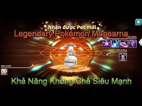 NBH:Review Legendary Pokémon Magearna,Khả Năng Khống Chế Bá Đạo