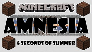 ♪ [FULL SONG] MINECRAFT Amnesia by 5 Seconds of Summer in Note Blocks (Cover/Parody) ♪