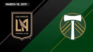 Los Angeles Football Club vs. Portland Timbers   HIGHLIGHTS - March 10, 2019