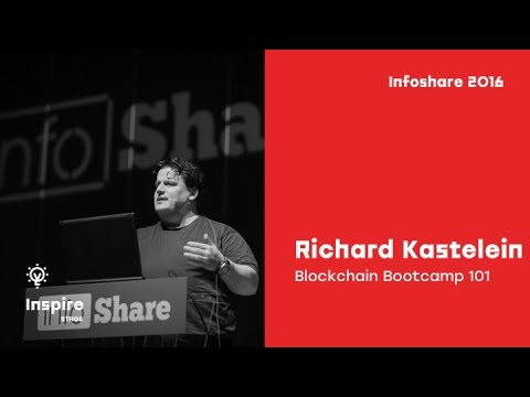 Richard Kastelein (Blockchain News) - Blockchain Bootcamp 101 / infoShare 2016