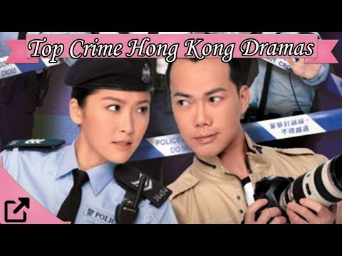 Top 20 Crime Hong Kong Dramas 2017