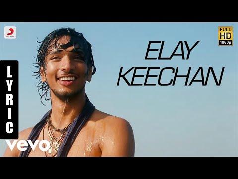Kadal - Elay Keechan Tamil Lyric | A.R. Rahman | Gautham Karthik