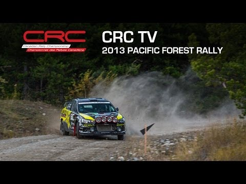 CRC TV: Pacific Forest Rally 2013   Round 4 Canadian Rally Championship
