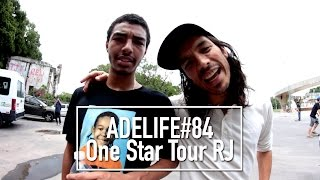 ADELIFE#84 - One Star Tour no RJ