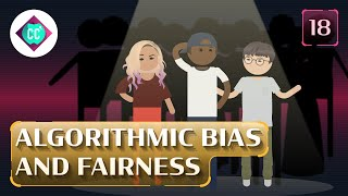 algorithmic-bias-and-fairness-crash-course-ai-18
