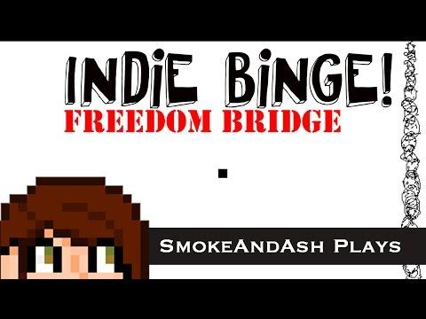 Indie Binge! : Freedom Bridge