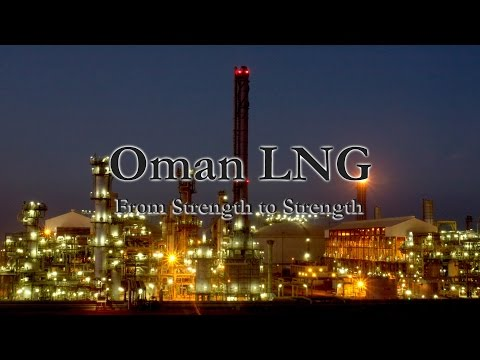 Oman LNG documentary - From Strength to Strength - Trailer |