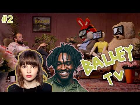BALLEY TV - Episode 2 with Lauren Mayberry & Hak Baker