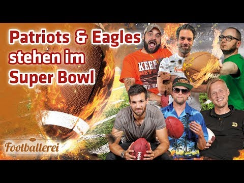 ALLES zum Super Bowl-Einzug der Patriots & Eagles  | Footballerei SHOW