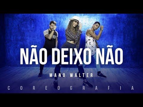 Não Deixo Não - Mano Walter  | FitDance TV (Coreografia) Dance Video thumbnail