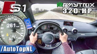 AUDI S1 320HP AUTOBAHN POV 261km/h TOP SPEED by AutoTopNL