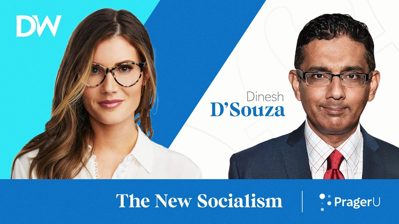 The New Socialism with Dinesh D'Souza