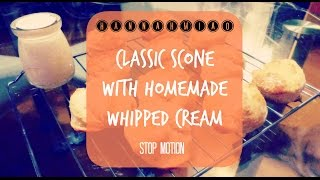 Classic Scone With Homemade Whipped Cream (stop Motion)