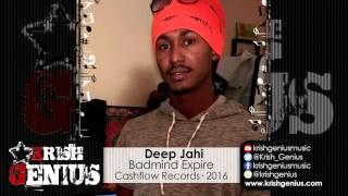 Deep Jahi - Badmind Expire (Raw) Psalms 91 Riddim - March 2016