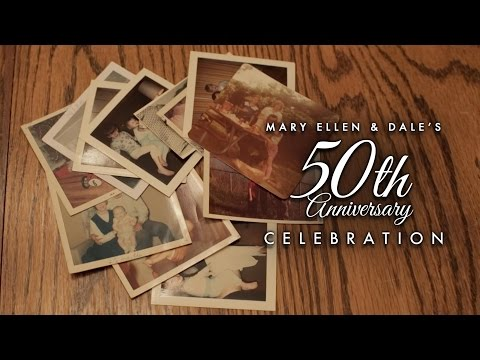 Dale & Mary Ellen 50th Wedding Anniversary Video