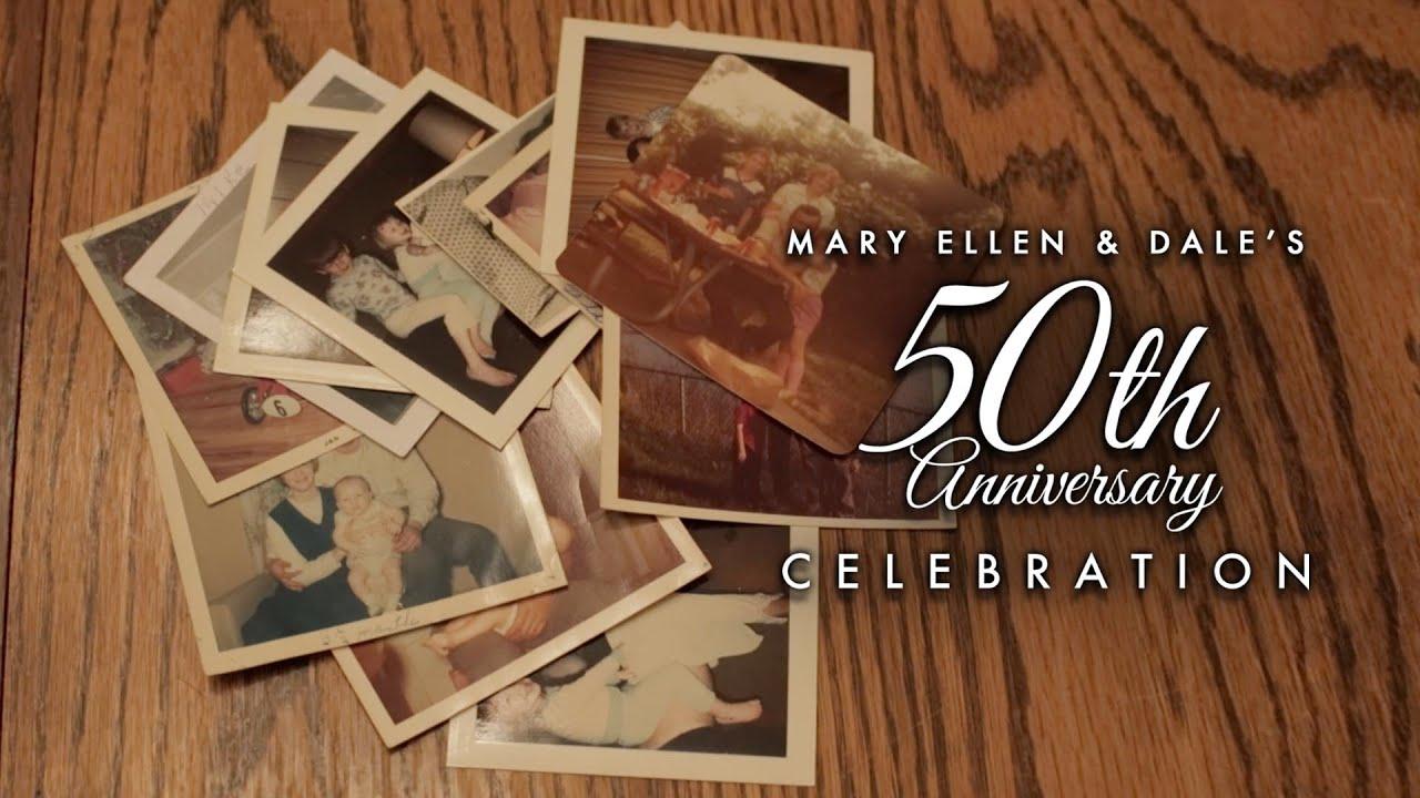 Dale Amp Mary Ellen 50th Wedding Anniversary Video