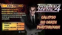 Twisted Metal 4 | Calypso No Death Playthrough