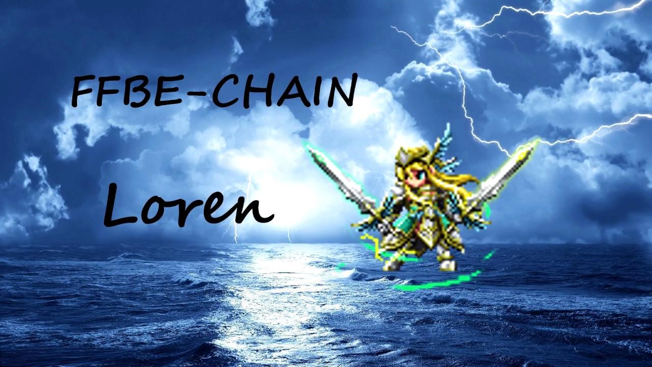 [FFBE] Loren chain