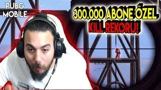 300.000 Abone Özel! KİLL REKORU! - PUBG Mobile (Erangel Gameplay Türkçe)