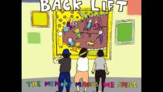 Song: THE TIME WITH YOU Band: BACK LIFT Album: THE MEMORY MAKES ME ...