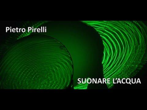Light Art e Design della Luce   Pietro Pirelli - Suonare l'acqua